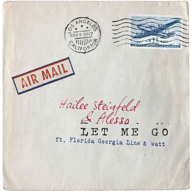 Let Me Go (with Alesso, Florida Georgia Line & watt)