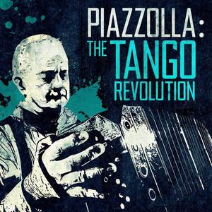 Piazzolla: The Tango Revolution album