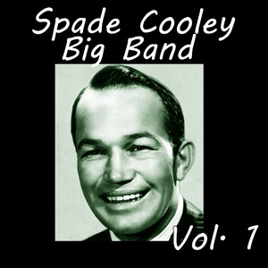 Spade Cooley Big Band, Vol. 1 album