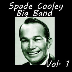Spade Cooley Big Band, Vol. 1