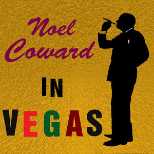 Noel Coward In Vegas