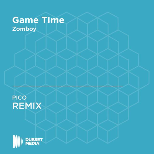 Game Time (PICO Remix)