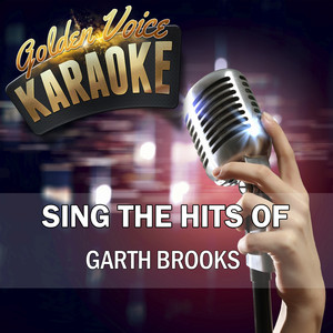 Sing the Hits of Garth Brooks