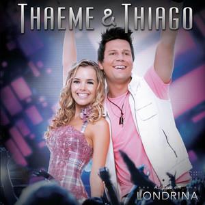 Ao Vivo Em Londrina - Thaeme E Thiago