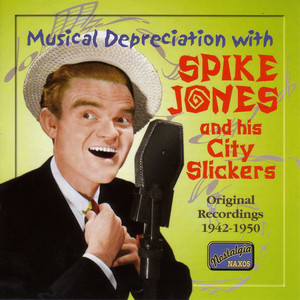 Spike Jones, Spike Jones & His City Slickers Riders in the Sky cover