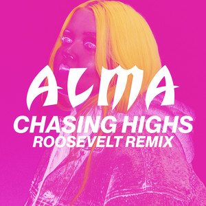 Chasing Highs (Roosevelt Remix)