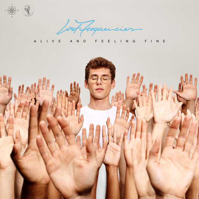 Album cover for Alive And Feeling Fine by Lost Frequencies