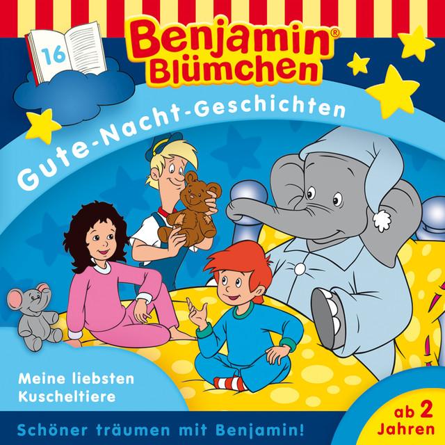 Gute-Nacht-Geschichten - Folge 16: Meine liebsten Kuscheltiere Cover