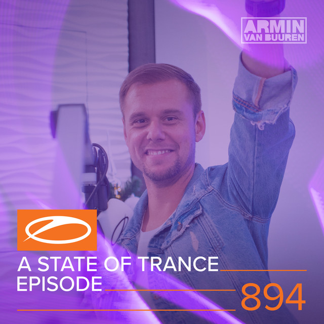 ASOT894 - A State Of Trance Episode 894