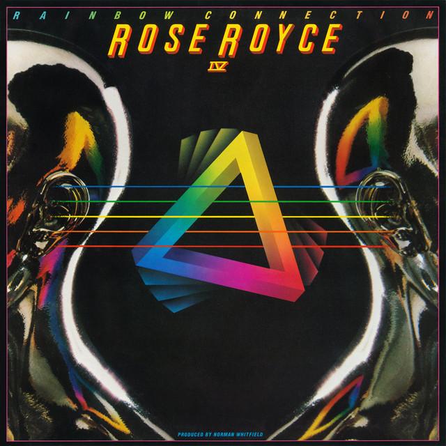 Rose Royce IV: Rainbow Connection