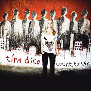 Count To Ten - Tina Dico
