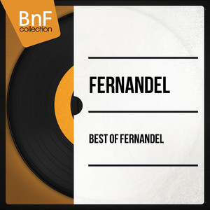 Best of Fernandel (Mono Version) album