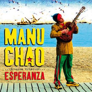 Próxima Estación: Esperanza - Manu Chao