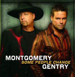 Some People Change - Gentry Montgomery
