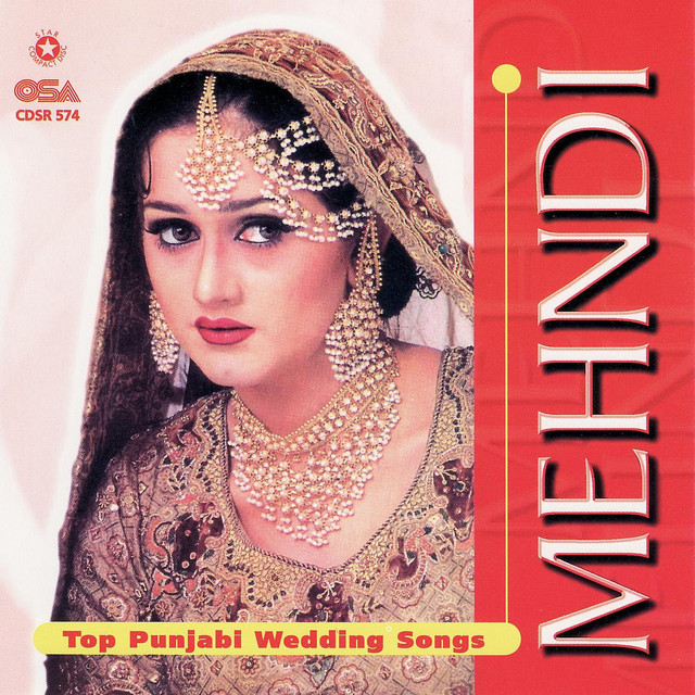Mehndi Top Punjabi Wedding Songs By Various Artists On Spotify