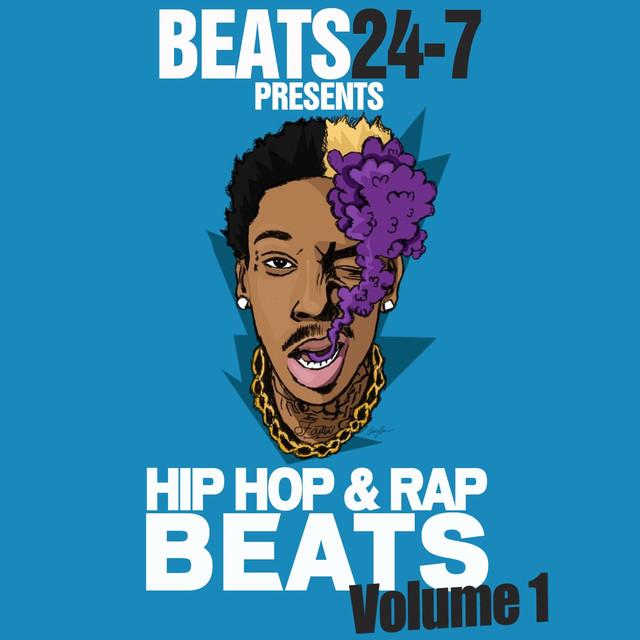 Beats 24-7 Hip Hop & Rap Beats Vol  1 (Rap Instrumentals) by