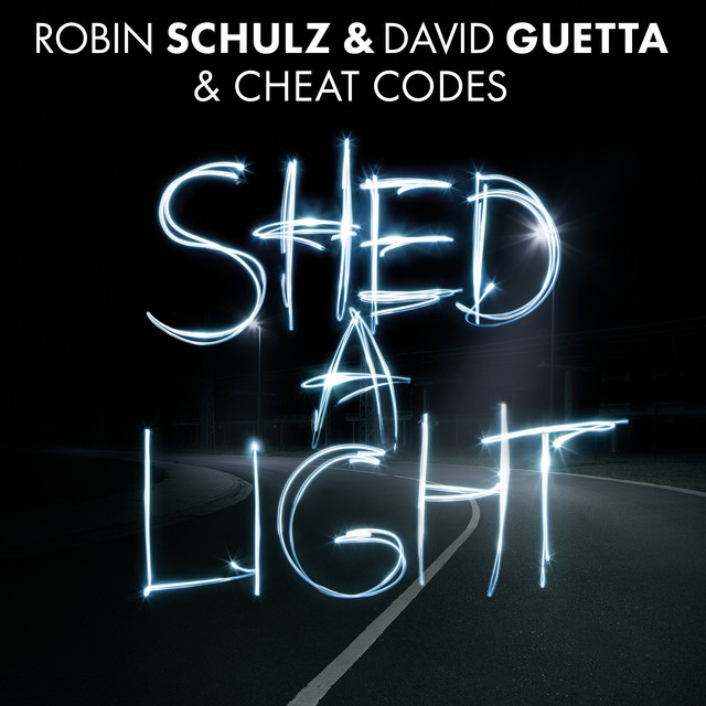 Shed a Light – Robin Schulz Ft. David Guetta e Cheat Codes