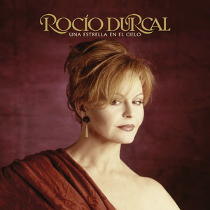 Rocío Dúrcal, Juan Gabriel Tarde cover