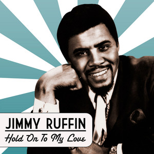 Jimmy Ruffin - Hold On To My Love Albumcover