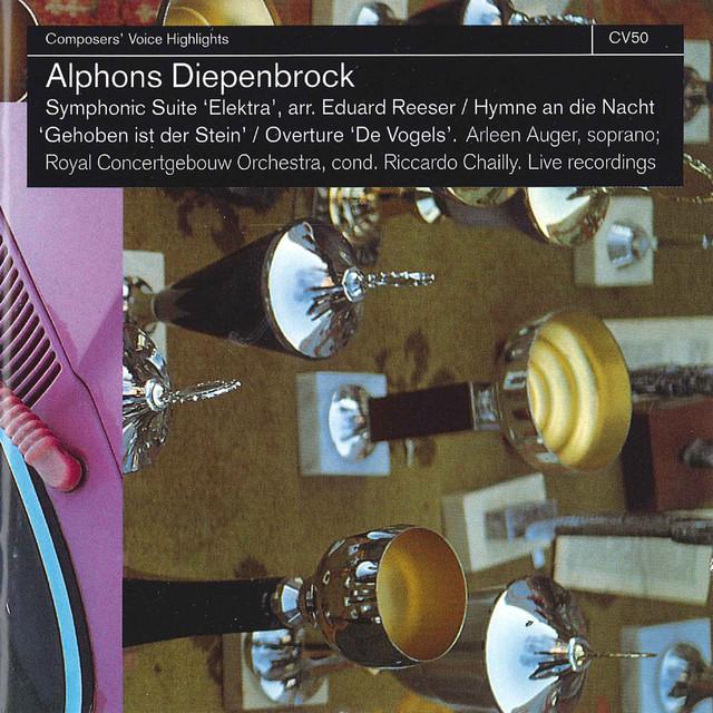 Alphons Diepenbrock: Symphonic Suite Elektra - Hymn an Die Nacht - Overture 'De Vogels'