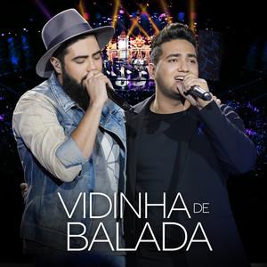 Vidinha de Balada  - Henrique & Juliano