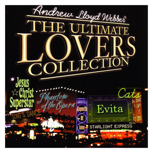 Andrew Lloyd Webber: The Ultimate Lovers Collection