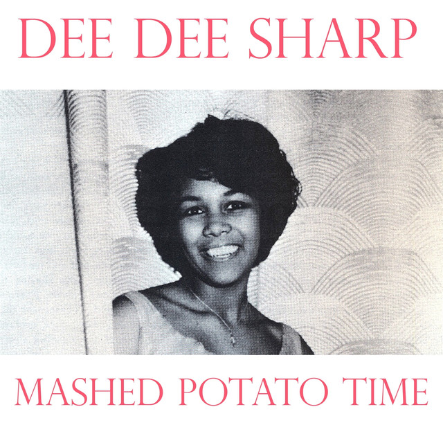 Image result for dee dee sharp mashed potato time