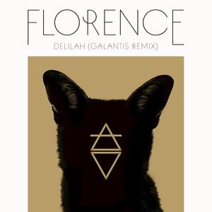 Delilah (Galantis Remix / Edit)