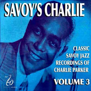 Savoy's Charlie Volume 3