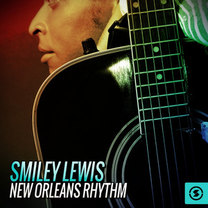 Smiley Lewis: New Orleans Rhythm