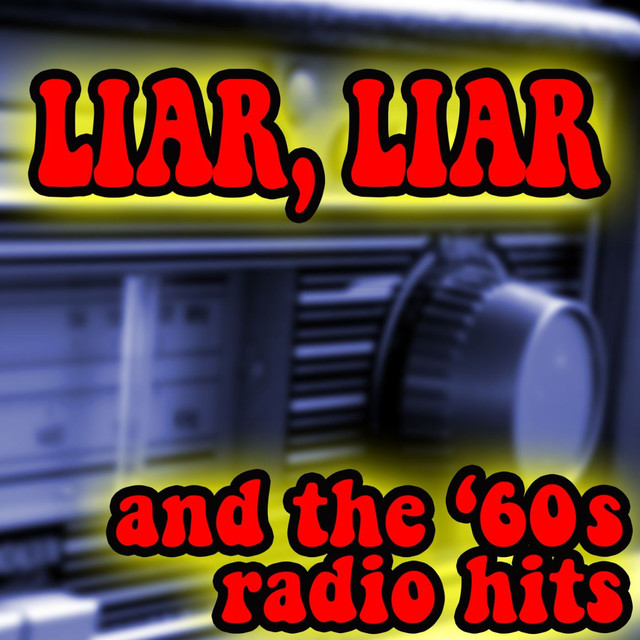 Liar, Liar And The '60s Radio Hits by Various Artists on Spotify