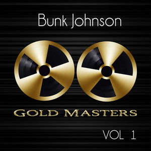 Gold Masters: Bunk Johnson, Vol. 1 album