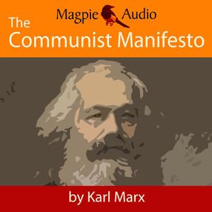 The Communist Manifesto (Unabridged) Audiobook