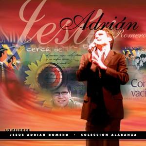Lo Mejor De Jesús Adrián Romero Colección Alabanza Albumcover