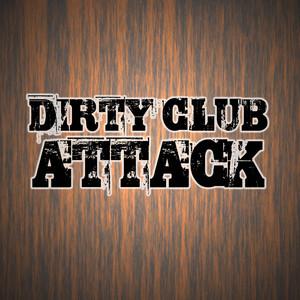 Dirty Club Attack album