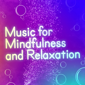 Music for Mindfulness and Relaxation Albumcover