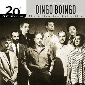 20th Century Masters: The Millennium Collection: Best Of Oingo Boingo - Oingo Boingo