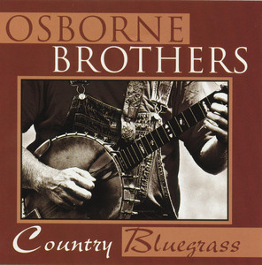 Country Bluegrass - The Osborne Brothers