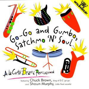 Go-Go and Gumbo, Satchmo 'N Soul album