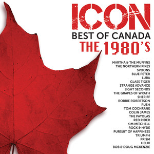 ICON: Best Of Canada – The 1980's