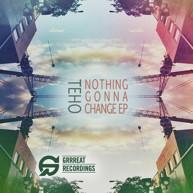 Nothing Gonna Change EP