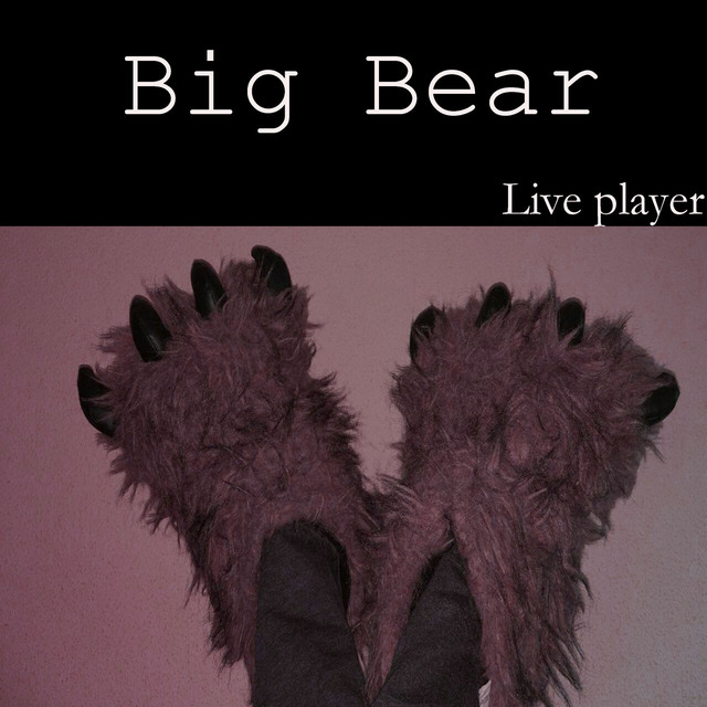 Album cover for Big Bear by Live Player