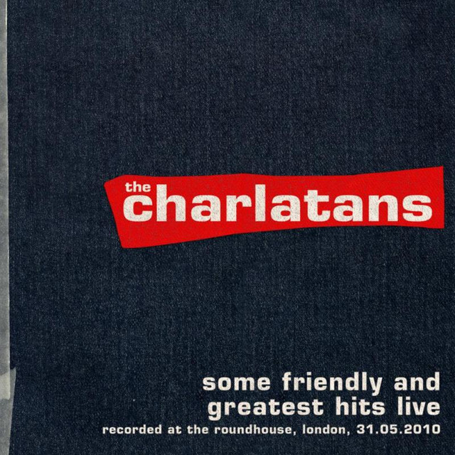 Some Friendly and Greatest Hits Live at The Roundhouse