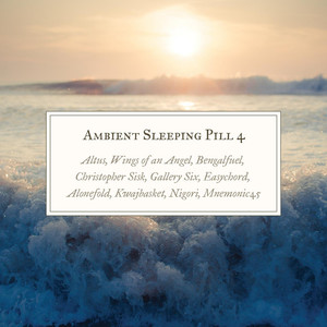 Ambient Sleeping Pill 4