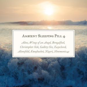 Ambient Sleeping Pill 4