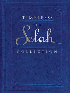 Timeless: The Selah Music Collection - Selah