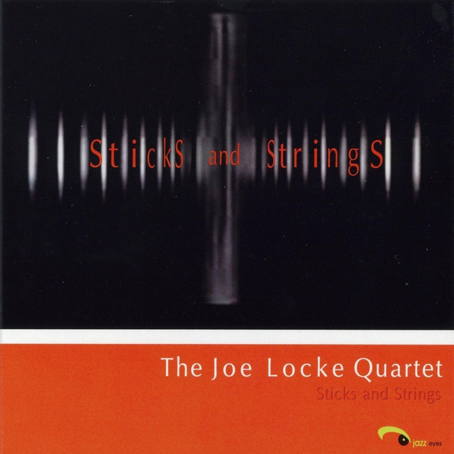 The Joe Locke Quartet