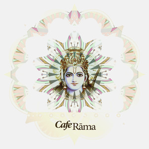 Cafe Rama (Meditative & Exotic Indian Music) Albümü