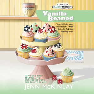 Vanilla Beaned - A Cupcake Bakery Mystery, Book 8 (Unabridged) Audiobook
