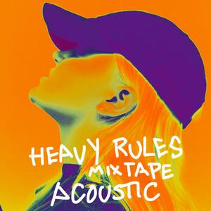 Heavy Rules Mixtape (Acoustic)